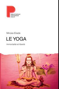 YOGA (NE) (LE) - IMMORTALITE ET LIBERTE
