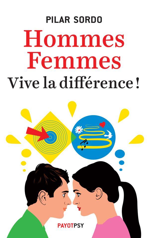 HOMMES, FEMMES : VIVE LA DIFFERENCE !