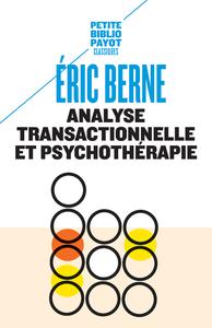 ANALYSE TRANSACTIONNELLE ET PSYCHOTHERAPIE