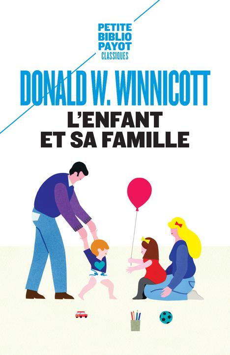 L'ENFANT ET SA FAMILLE - LES PREMIERES RELATIONS