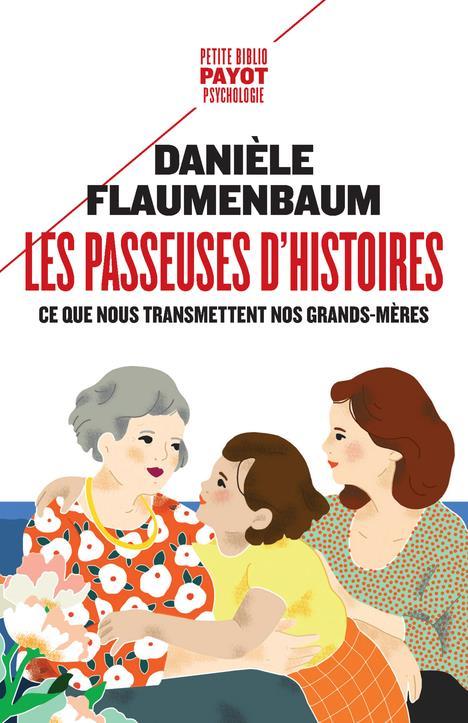 LES PASSEUSES D'HISTOIRES - CE QUE NOUS TRANSMETTENT NOS GRANDS-MERES