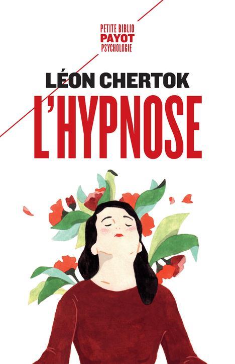 L'HYPNOSE - 1ERE ED - THEORIE, PRATIQUE ET TECHNIQUE