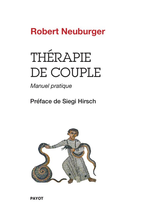 THERAPIE DE COUPLE - MANUEL PRATIQUE