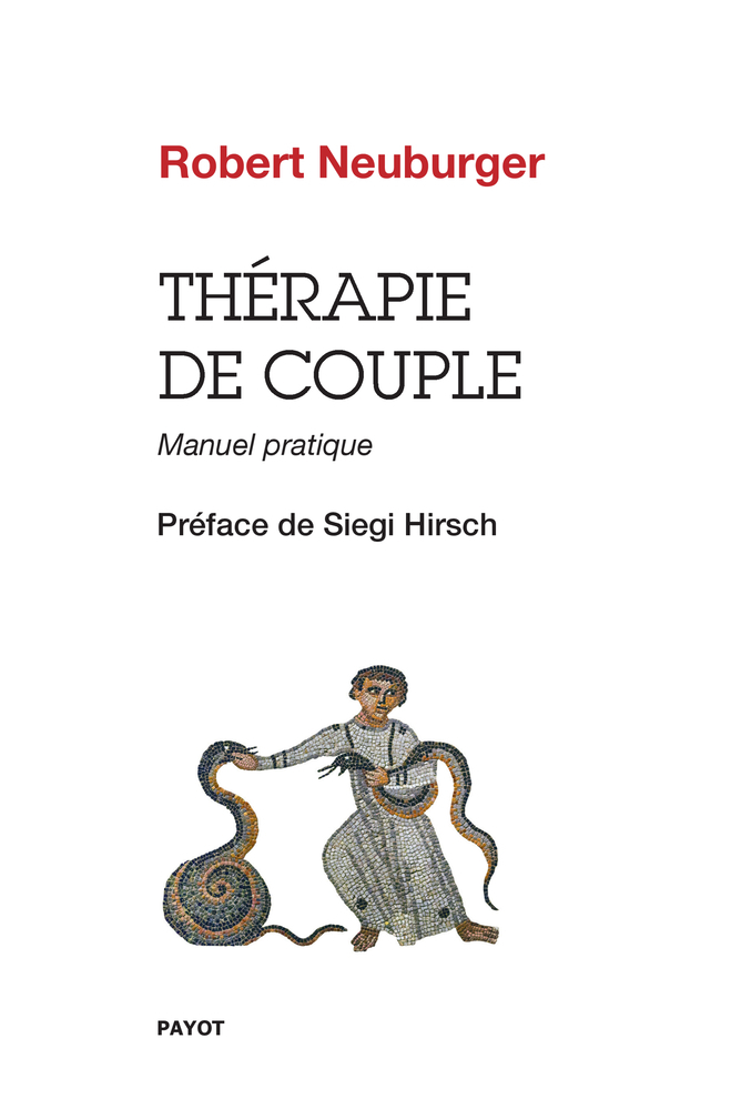 THERAPIE DE COUPLE - MANUEL PRATIQUE