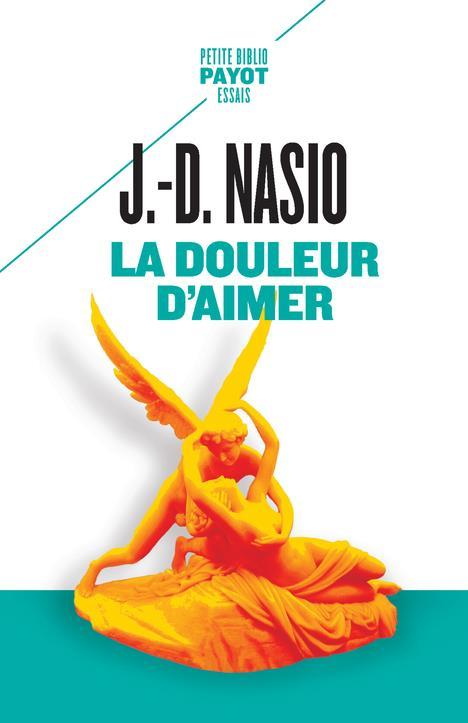 LA DOULEUR D'AIMER
