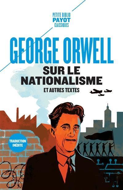 Sur le nationalisme - et autres textes