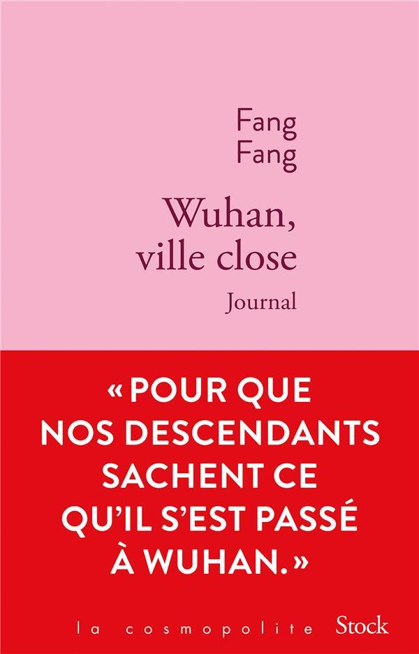WUHAN, VILLE CLOSE - JOURNAL