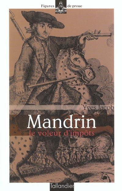 MANDRIN LE VOLEUR D IMPOTS