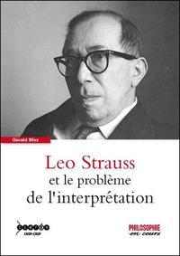 LEO STRAUSS ET LE PROBLEME DE L'INTERPRETATION