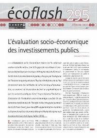 ECOFLASH 295 : L'EVALUATION SOCIO-ECONOMIQUE DES INVESTISSEMENTS PUBLICS