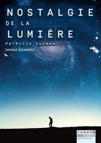 """""""NOSTALGIE DE LA LUMIERE"""", PATRIZIO GUZMAN"""