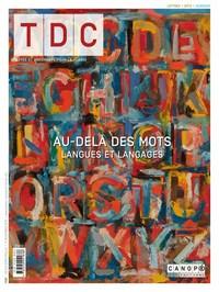 TDC 1106 : AU-DELA DES MOTS LANGUES ET LANGAGES