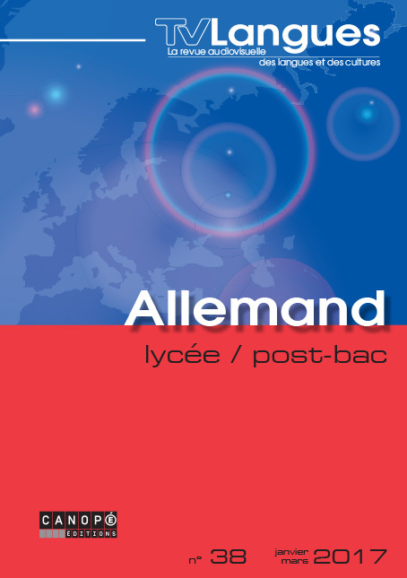TVLANGUES ALLEMAND LYCEE/POST-BAC N 38  JANVIER 2017