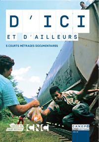 D'ICI ET D'AILLEURS - 5 COURTS METRAGES DOCUMENTAIRES