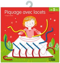 PIQUAGE AVEC LACETS PRINCESSE