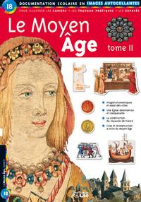 LE MOYEN AGE (TOME 2)