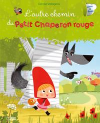 L'AUTRE CHEMIN CHAPERON ROUGE