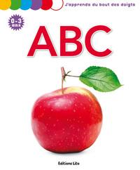 J'APPRENDS DU BOUT DES DOIGTS : ABC
