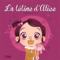 LIVRE LA TETINE D'ALICE
