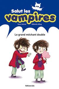 LE GRAND MECHANT DOUBLE