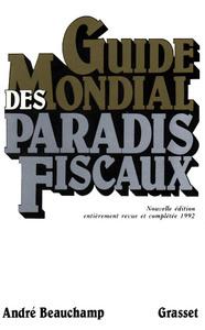 GUIDE MONDIAL DES PARADIS FISCAUX