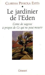 LE JARDINIER DE L'EDEN