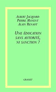 UNE EDUCATION SANS AUTORITE, NI SANCTION ?