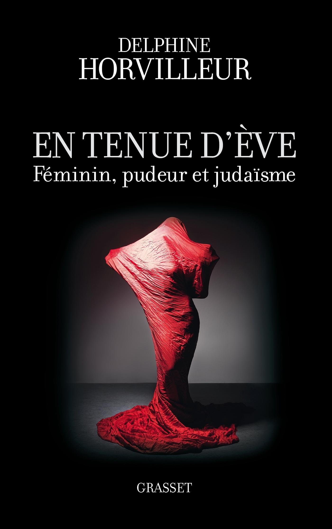 EN TENUE D'EVE - FEMININ, PUDEUR ET JUDAISME