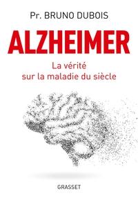 ALZHEIMER - LA VERITE SUR LA MALADIE DU SIECLE