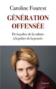 GENERATION OFFENSEE - DE LA POLICE DE LA CULTURE A LA POLICE DE LA PENSEE