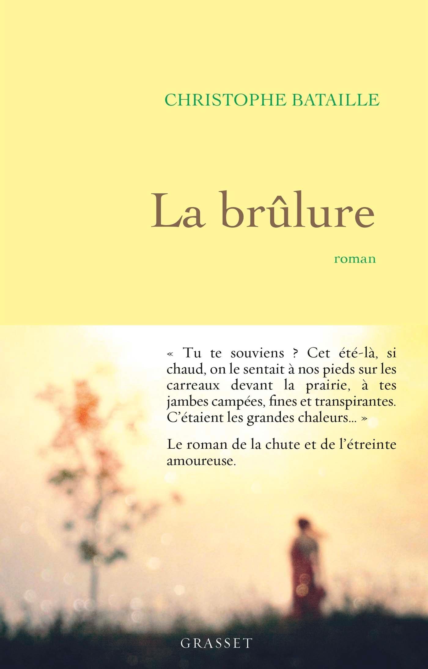 LA BRULURE - ROMAN