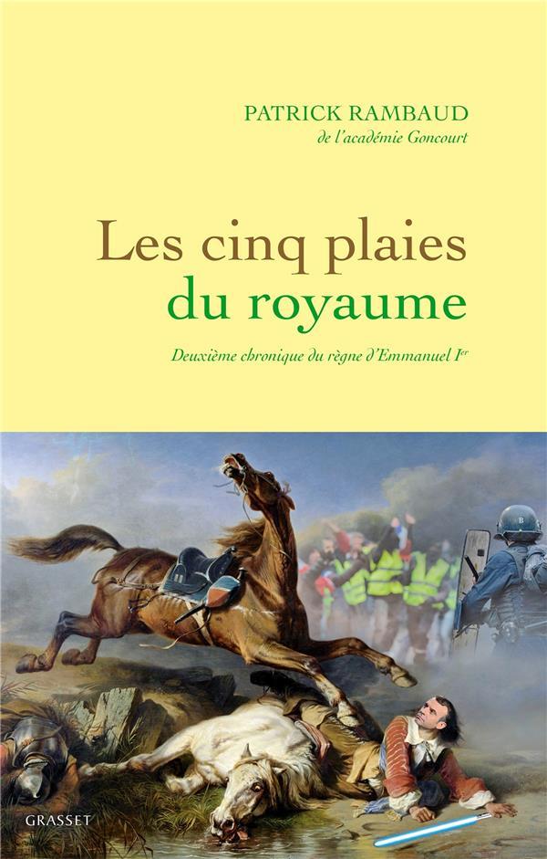 Les cinq plaies du royaume - Nouvelle chronique du regne d'Emmanuel Ier