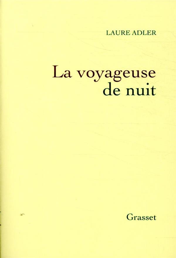 LA VOYAGEUSE DE NUIT