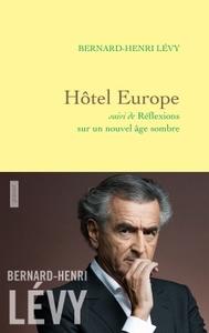 HOTEL EUROPE - SUIVI DE REFLEXIONS SUR UN NOUVEL AGE SOMBRE