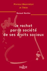LE RACHAT PAR LA SOCIETE DE SES DROITS SOCIAUX