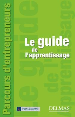 LE GUIDE DE L'APPRENTISSAGE - 1ERE ED.
