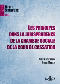 LES PRINCIPES DANS LA JURISPRUDENCE DE LA CHAMBRE SOCIALE DE LA COUR DE CASSATION - THEMES ET COMMEN