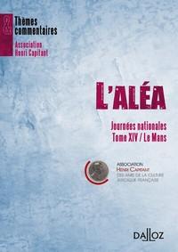 L'ALEA. JOURNEES NATIONALES TOME XIV / LE MANS