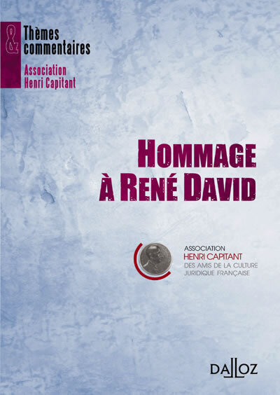 HOMMAGE A RENE DAVID - THEMES ET COMMENTAIRES