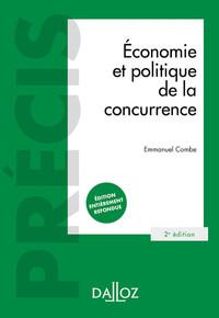 ECONOMIE ET POLITIQUE DE LA CONCURRENCE - 2E ED. - PRECIS