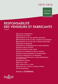 RESPONSABILITE DES VENDEURS ET FABRICANTS 2015/2016 - 5E ED.