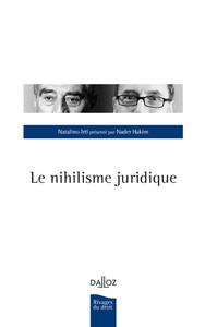LE NIHILISME JURIDIQUE - NOUVEAUTE