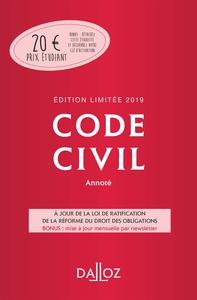 CODE CIVIL 2019 ANNOTE. EDITION LIMITEE - 118E ED.