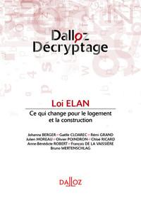 LOI ELAN - 1ERE EDITION - CE QUI CHANGE POUR LE LOGEMENT ET LA CONSTRUCTION