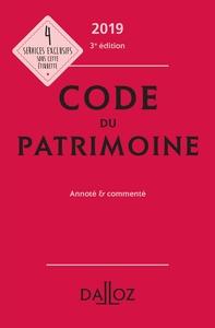 CODE DU PATRIMOINE 2019, ANNOTE ET COMMENTE - 3E ED.