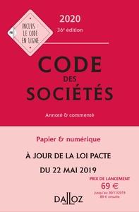 CODE DES SOCIETES 2020, ANNOTE ET COMMENTE - 36E ED.