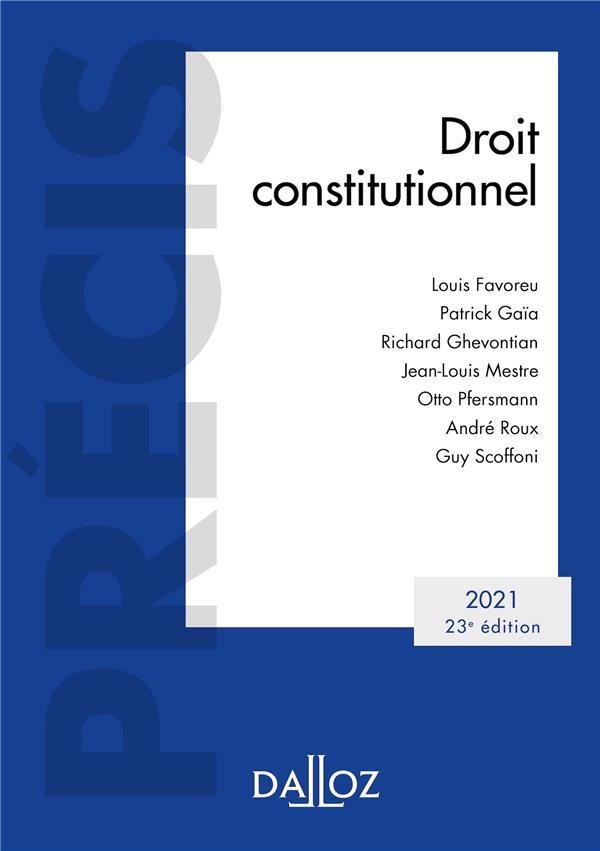 DROIT CONSTITUTIONNEL 2021 - 23E ED.