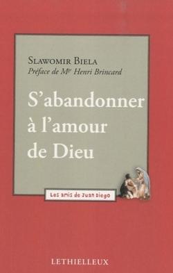 S'ABANDONNER A L'AMOUR DE DIEU