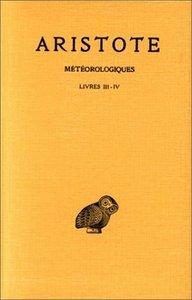 METEOROLOGIQUES. TOME II: LIVRES III-IV