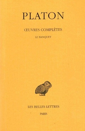 OEUVRES COMPLETES. TOME IV, 2E PARTIE: LE BANQUET